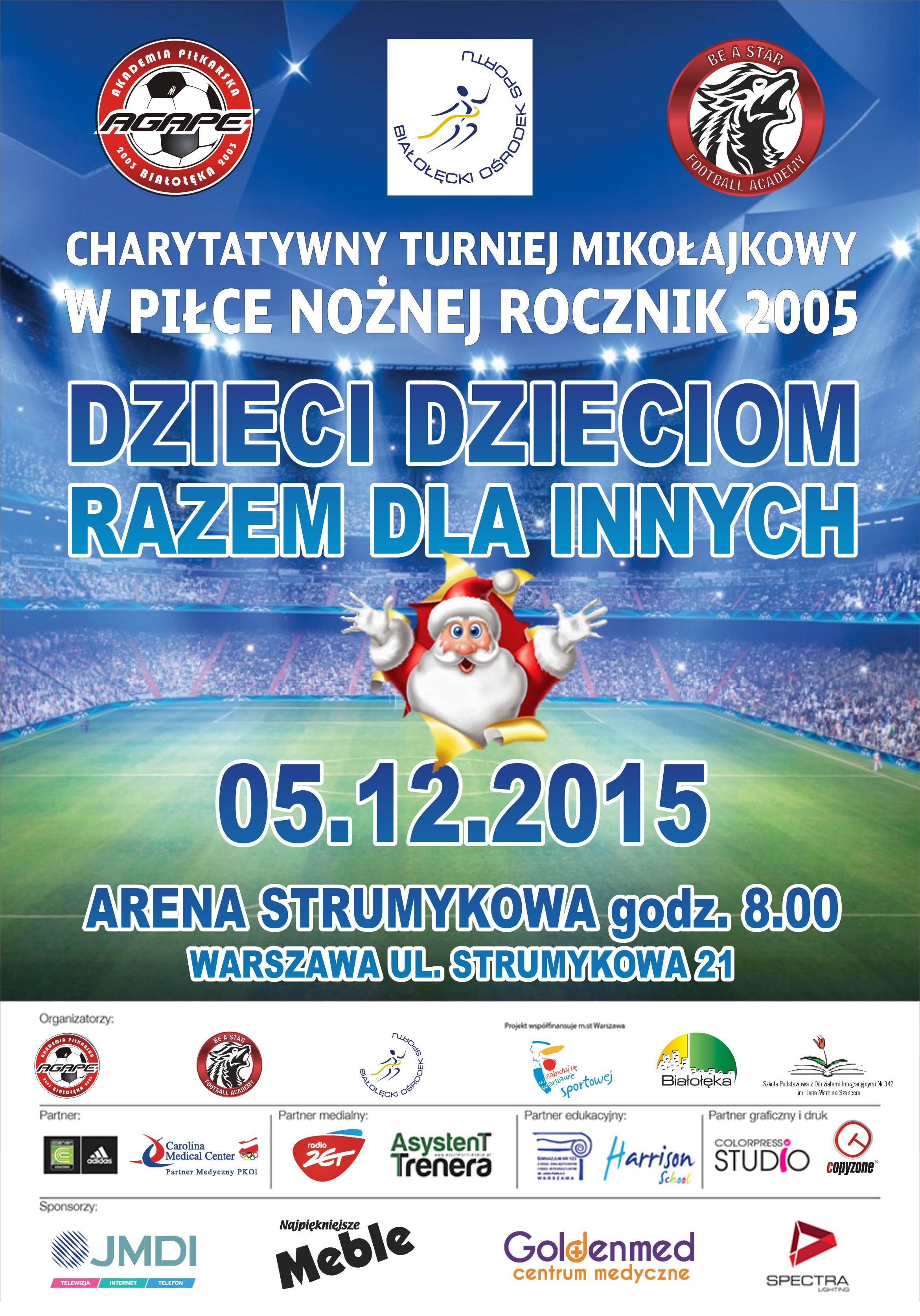 Turniej Mikołajkowy 2015 DZIECI DZIECIOM RAZEM DLA INNYCH